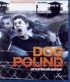 Dog Pound - [CH] BLU-RAY