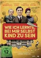 Wie Ich Lernte Bei Mir Selbst Kind Zu Sein - [DE] DVD