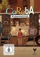 Caraba - Lebenohneschule - [DE] DVD