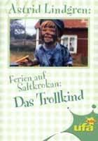Ferien Auf Saltkrokan - Das Trollkind - [Tjorven Och Skrallan] - [DE] DVD