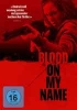 Blood On My Name - [Blood On Her Name] - [DE] DVD
