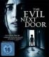 The Evil Next Door - [Andra Sidan] - [DE] BLU-RAY