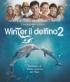 Mein Freund Der Delfin 2 - [Dolphin Tale 2] - [IT] BLU-RAY